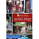 Olvera Street™: Discover the Soul of Los Angeles (Mike Harris' Travel Guides)