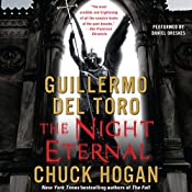 The Night Eternal: Book Three of the Strain Trilogy | Guillermo Del Toro, Chuck Hogan