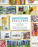 The Sketchbook Challenge, Sue Bleiweiss, 0307796558