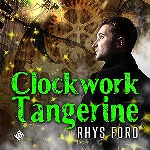 Clockwork Tangerine Hörbuch