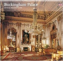 Buckingham Palace: Official Souvenir Guide: Jonathan