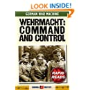 Wehrmacht: Command and Control (Rapid Reads)