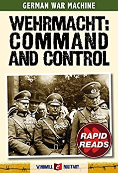 Wehrmacht: Command and Control (Rapid Reads) by [Ripley, Tim]
