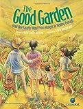 The Good Garden, Katie Smith Milway, 1554534887