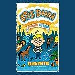 Otis Dooda: Strange but True | Ellen Potter