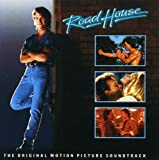 Road House: Original Soundtrack [SOUNDTRACK]