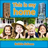 img - for This Is My Home (My World, Level E) book / textbook / text book