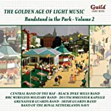 The Golden Age of Light Music: Bandstand in the Park - Volume 2