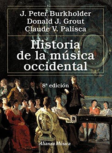 Historia de la música occidental / A History of Western Music