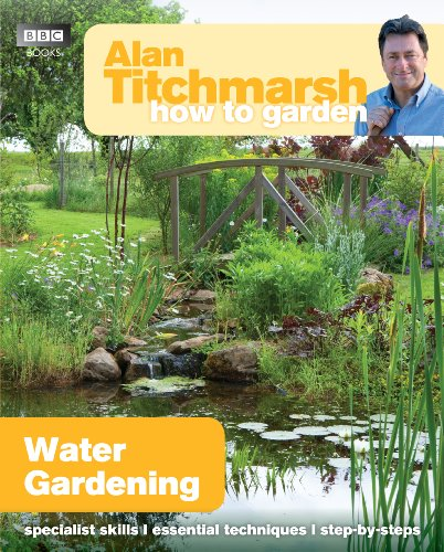 Alan Titchmarsh How to Garden: Water Gardening by imusti