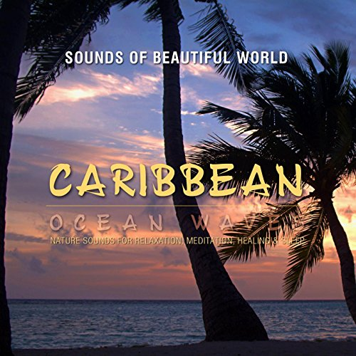 Ocean Waves: Caribbean (Nature Sounds for Relaxation, Meditation, Healing & Sleep) (Sleep Nature compare prices)