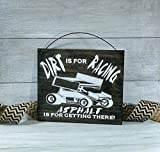 Racing Sign, Racing Decor, Dirt is for Racing Asphalt is For Getting There, Dirt Track Racing Sign, Racing Gift, Dirt track, Fathers Day Gift