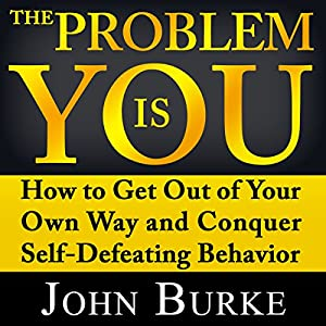 The Problem Is YOU Audiobook