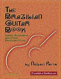 The Brazilian Guitar Book by [Faria, Nelson]
