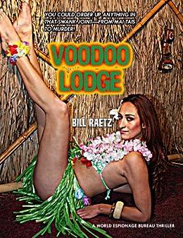 Voodoo Lodge by [Raetz, Bill]