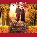 Amish Promises Audiobook by Leslie Gould Narrated by Stina Nielsen