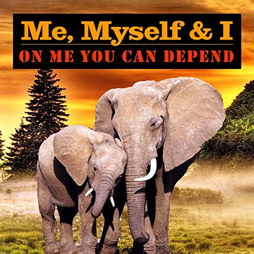 you can depend on me - 5