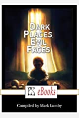 Dark Places, Evil Faces Kindle Edition