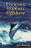 img - for Fishing Hawaii Offshore book / textbook / text book