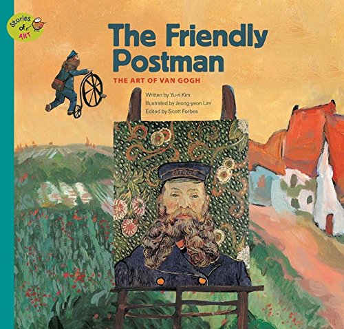 Download The Friendly Postman: The Art of Van Gogh (Stories of Art) ebook