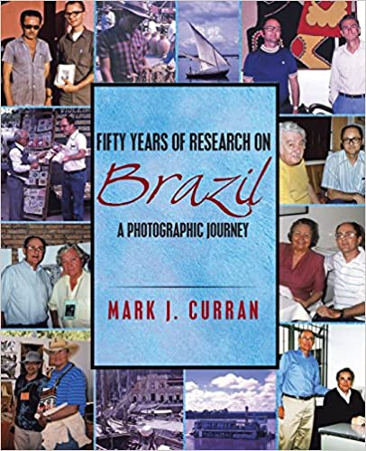 Book Fifty Years of Research on Brazil: A Photographic Journey