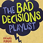 The Bad Decisions Playlist | Michael Rubens