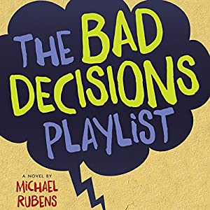 The Bad Decisions Playlist Audiobook