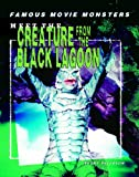 Meet the Creature from the Black Lagoon, Brent Peterson, 1404202722