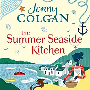 The Summer Seaside Kitchen Hörbuch