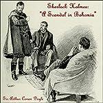 Sherlock Holmes: A Scandal in Bohemia | Sir Arthur Conan Doyle