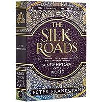 丝绸之路:世界新史 英文原版 英文版 The Silk Roads 彼得弗兰科潘Peter Frankopan 一带一路 丝绸之路 中国史地通史 [平装] Peter Frankopan [平装] Peter Frankopan