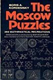 img - for The Moscow Puzzles: 359 Mathematical Recreations book / textbook / text book