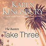 Take Three: Above the Line Series | Karen Kingsbury