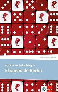 El sueño de Berlín Literatura Juvenil A Partir De 12 Años - Premio ...