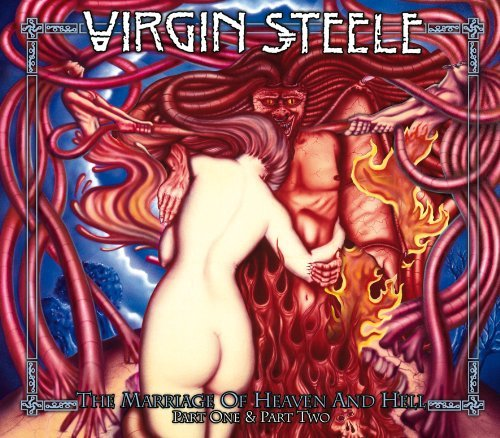 The Marriage Of Heaven And Hell I+ii (Rerelease 2cd) by Virgin Steele (Virgin Steele The Marriage Of Heaven And Hell)