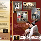 Russian State Theatre Ballet Class