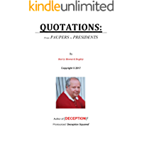 QUOTATIONS: from Paupers to Presidents
