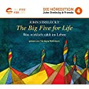 The Big Five For Life: Was wirklich zählt im Leben Audiobook by John Strelecky Narrated by Tilo Maria Pfefferkorn