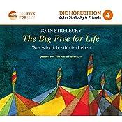 The Big Five for Life: Was wirklich zählt im Leben (Big Five for Life 4) | John Strelecky
