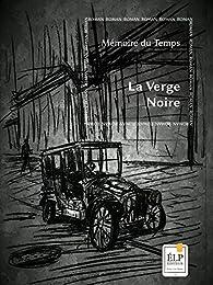 La Verge Noire par  Mémoire du Temps