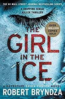 The Girl in the Ice (Erika Foster series)