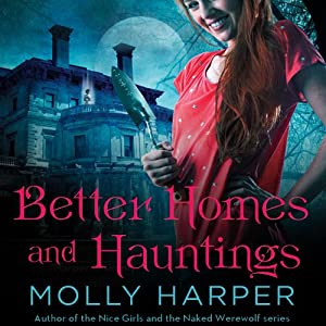 Better Homes and Hauntings Hörbuch