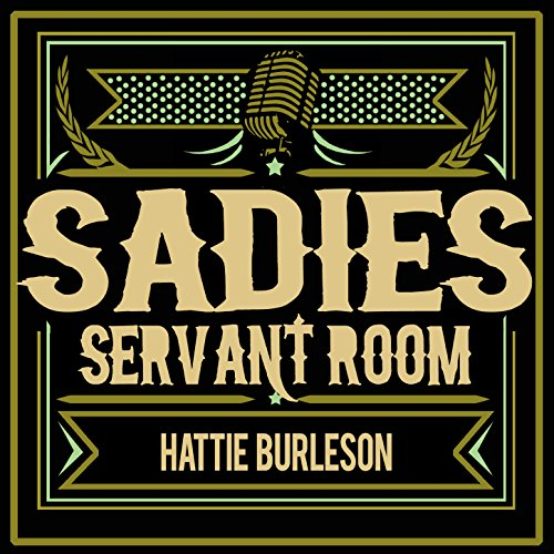 Amazon.com: Sadie's Servant Room Blues: Hattie Burleson