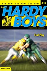 Foul Play (The Hardy Boys: Undercover Brothers Book 19) Kindle Edition