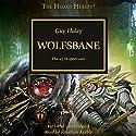 Wolfsbane: The Horus Heresy Hörbuch von Guy Haley Gesprochen von: Jonathan Keeble