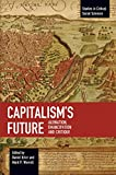 Capitalism's Future: Alienation, Emancipation and Critique (Studies in Critical Social Science)