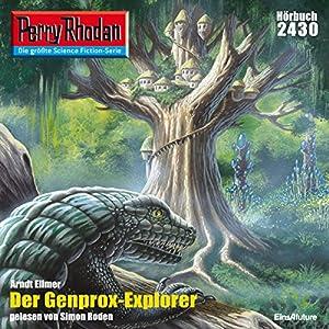 Der Genprox-Explorer (Perry Rhodan 2430) Hörbuch
