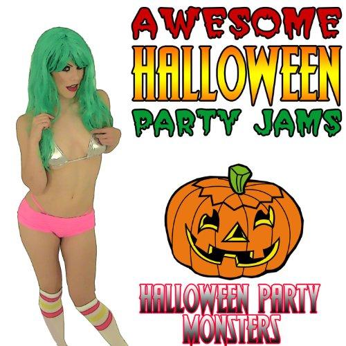 Awesome Halloween Parties (Awesome Halloween Party Jams)