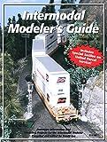Intermodal Modeler's Guide 9780965536523