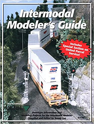 Intermodal Modeler's Guide: Prototype Information and Modeling Projects for the Intermodal Modeler